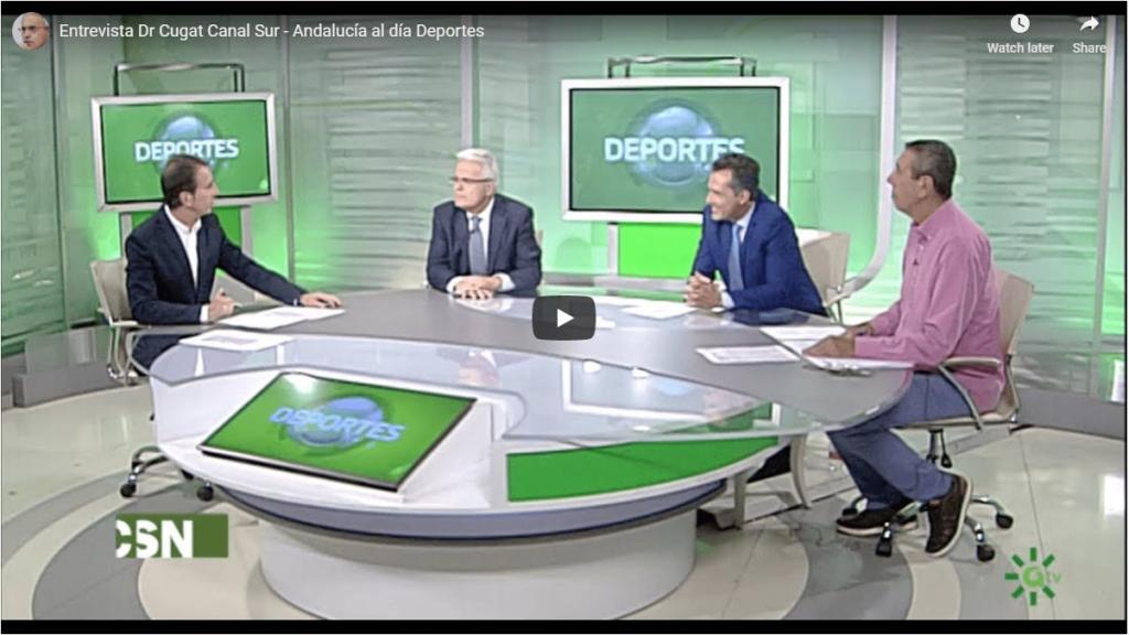 Entrevista Dr Cugat Canal Sur - Andalucia al dia Deportes
